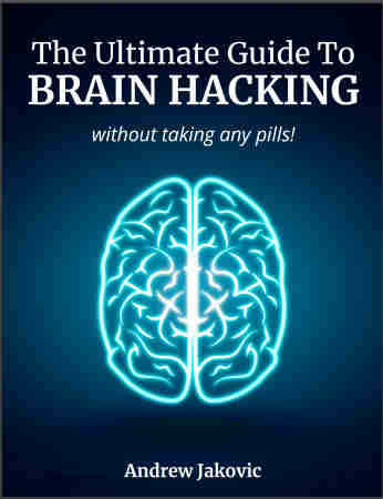 The Ultimate Guide To Brain Hacking
