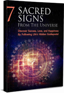 7 Sacred Signs From The Universe